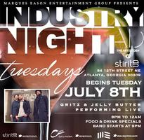 Industry Night Tuesdays w/Gritz & Jelly Butter