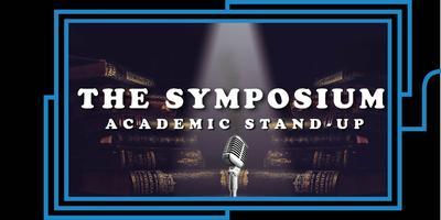 The Symposium: Academic StandUp