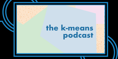 K-Means Podcast