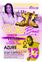 """THE PHILLY GRAND FINALE  """"GOLD BOOT DAY PARTY"""""""