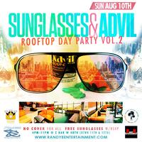 RandyB Entertainment Presents Sunglasses & Advil...