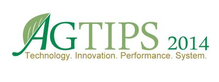AgTIPS 2014 - Technology. Innovation. Performance....
