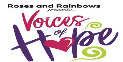 Voices of Hope, A Conference Presented by Roses and...