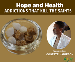 Hope and Health: Addictions That Kill the Saints