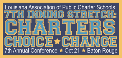LAPCS 7th Annual Conference - 7th Inning Stretch: Charters,...