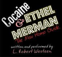 Cocaine & Ethel Merman - Monday 07/14/14