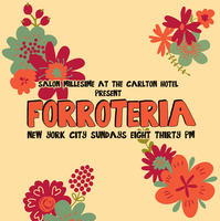 Forroteria Brazilian Forró Party Sundays Salon Millesime at...