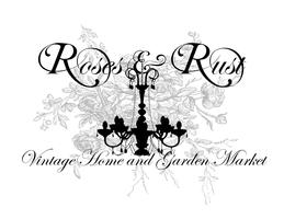 Roses & Rust Vintage Market; Anderson, CA Saturday...