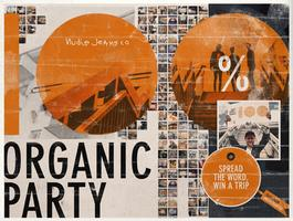 100% Organic Party #2