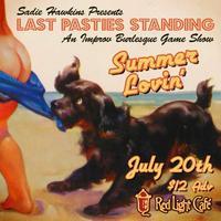 Last Pasties Standing: Summer Lovin' — An Improv...
