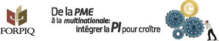 8e Forum de la Propriété Intellectuelle - FORPIQ 2015