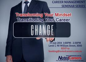 Transforming Your Mindset - Transitioning Your Career