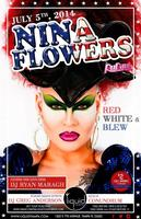 """""""RED WHITE & BLEW"""" W/ SPECIAL GUEST NINA FLOWERS FT...."""