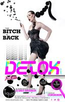 """""""THE BITCH IS BACK"""" DETOX FROM RUPAUL DRAG RACE ON..."""