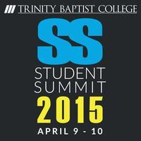 Trinity Baptist College Student Summit 2015