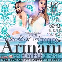 #theBrunchCrew presents Armani's Birthday Brunch Party...