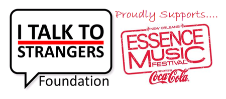2014 I TALK TO STRANGERS® Foundation Essence Fest...