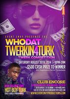 Who Dat Twerkin 4 Turk? Twerk Competition