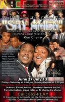 SAY AMEN! A Premiere Original Gospel Play