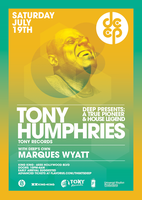 DEEP-LA presents TONY HUMPHRIES w MARQUES WYATT