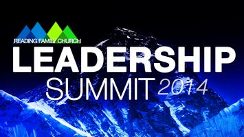 Reading Family Church Leadership Summit 2014
