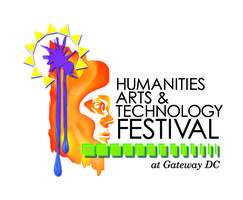 Humanities, Arts & Technology Festival at Gateway DC