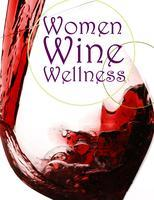 Wine, Women and Wellness 2012