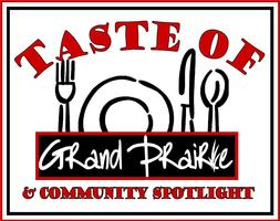 Taste of Grand Prairie & Community Spotlight!