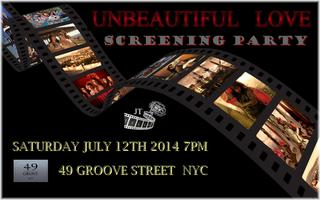 Screening Party for Independent film 'Unbeautiful Love'