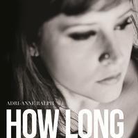 "Adri-Anne Ralph ""How Long"" Album Release Event"