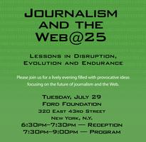 Journalism and the Web@25: Lessons in Disruption,...