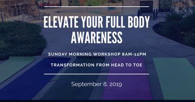 ELEVATE Your Full Body Awareness Workshop;...