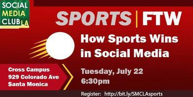SMCLA Presents: SCORE! How Social Media is Winning...