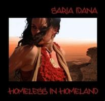 Homeless in Homeland with Saria Idana + CD Release...