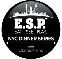 E.S.P. Eat. See. Play. NYC Dinner Series - September...