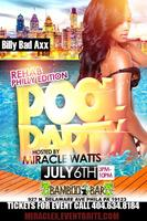 MIRACLE WATTS POOL PARTY IN PHILLY