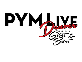 PYM LIVE Denver: Sites & Bites