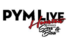PYM LIVE Houston: Sites & Bites
