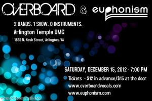Overboard & Euphonism - 2 Bands. 1 Show. 0 Instruments.