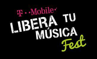 T-Mobile Libera tu Música Fest