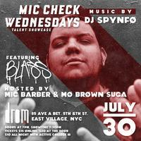 Mic Check Wednesdays Feat. (Blass) July 30th
