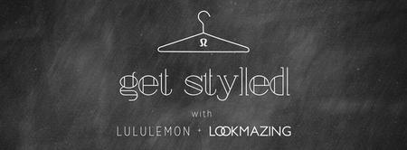 LookMazing & Lululemon Summer Styling Event