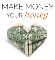 Money Matters: Make Money Your Honey