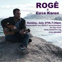 An Evening of Brazilian Music with Rogé at Casa Karen!