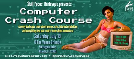Skill Focus: Burlesque presents Computer Crash Course...