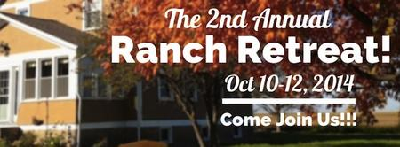The 2nd Annual Ranch Retreat!