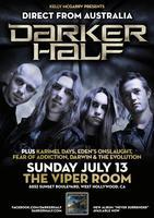 DARKER HALF at The Viper Room
