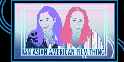 Asian American Film Thing