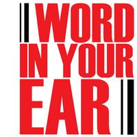 Word In Your Ear presents The Word Podcast Live with...