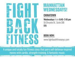 Fight Back Fitness Wednesday Nights in August in Chinatown,...